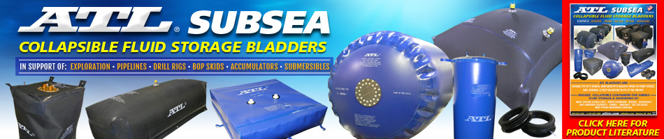 ATL Subsea Collapsible Fluid Storage Bladders for mono-ethylene glycols (MEG), hydrate inhibitors, biocides, Naphthenate, anti-corrosion treatments, ethanol, lubricants, salt depleaters, many pipeline maintenance cocktails